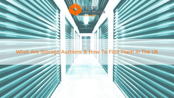 What Are Storage Auctions & How To Find Them in The UK