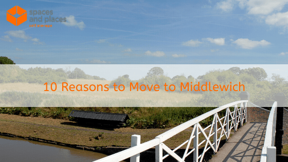 10 Reasons to Move to Middlewich