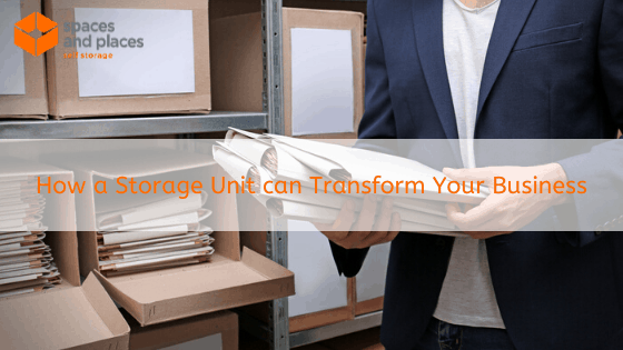 How a Storage Unit can Transform Your Business