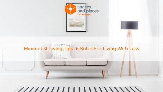 Minimalist Living Tips_ 6 Rules For Living With Less