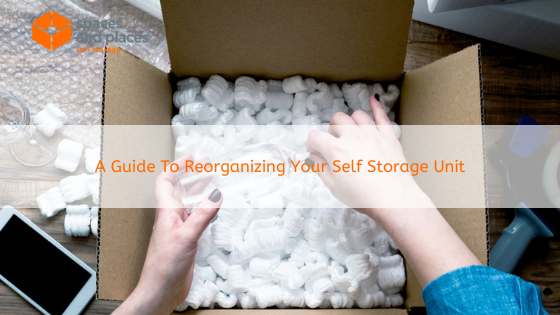 A Guide To Reorganizing Your Self Storage Unit