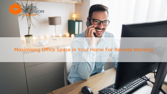 Maximising Office Space in Your Home For Remote Working