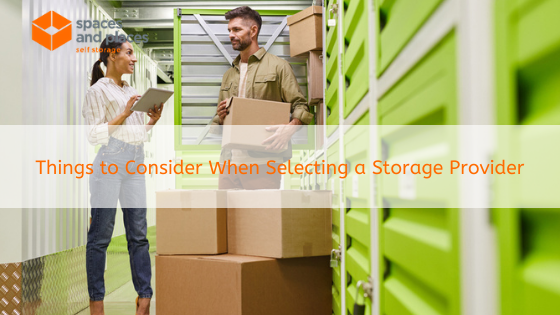 Things to Consider When Selecting a Storage Provider