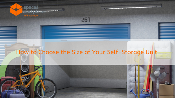 How to Choose the Size of Your Self-Storage Unit