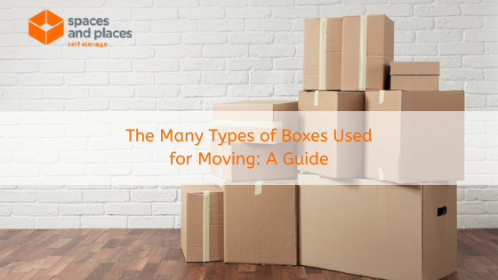 The Many Types of Boxes Used for Moving A Guide